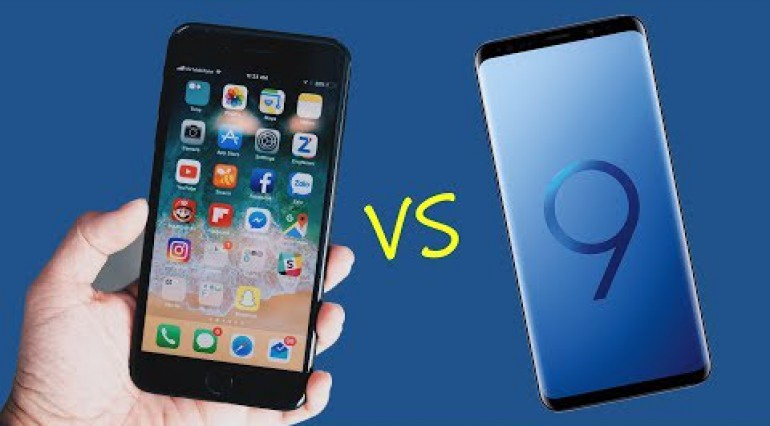 iPhone 7 Plus vs Galaxy S9 Plus: Khi táo đụng phải Sung!