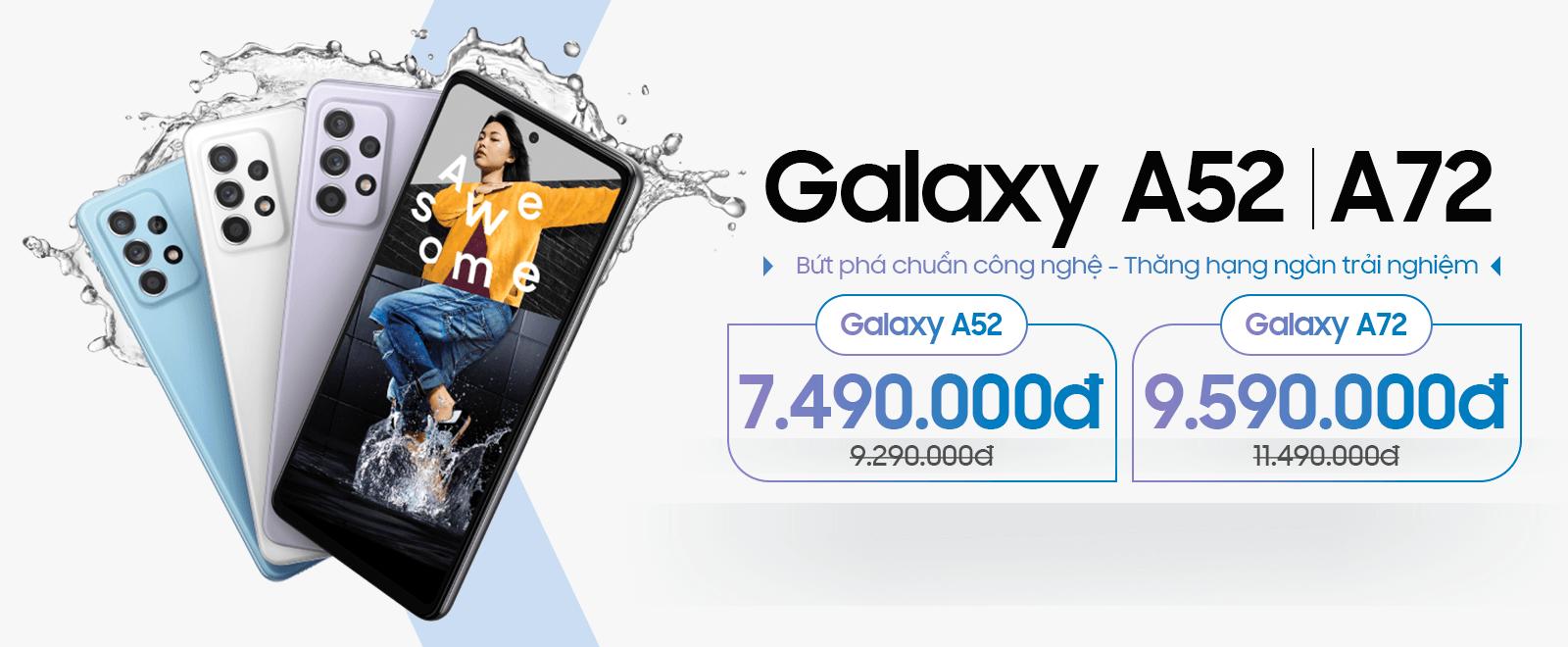 Galaxy A52 | A72 Chỉ từ 7,59 triệu