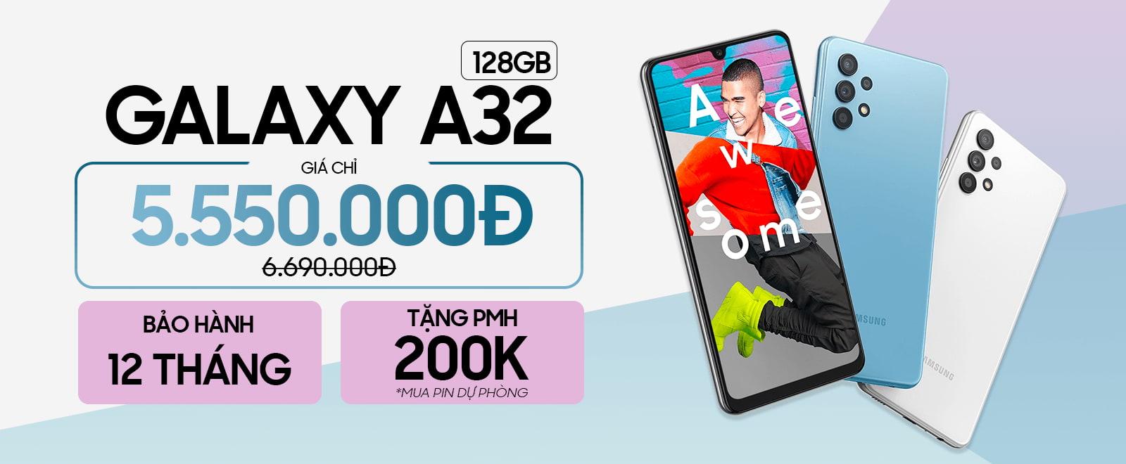 Galaxy A32 128GB Giá chỉ 5,6 triệu
